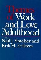 Themes of Work and Love in Adulthood PDF