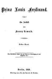 Prinz Louis Ferdinand: Ein Zeitbild von Fanny Lewald, Band 1