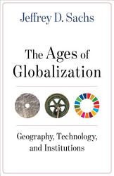 The Ages Of Globalization Book PDF