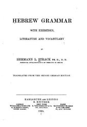 Hebrew Grammar: With Exercises, Literature and Vocabulary
