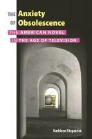 The Anxiety of Obsolescence PDF