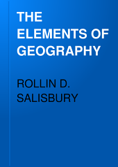 THE ELEMENTS OF GEOGRAPHY