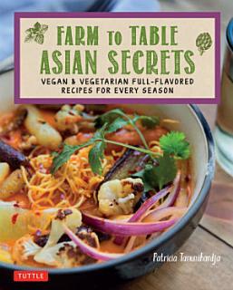 Farm to Table Asian Secrets Book