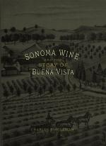 Sonoma Wine and the Story of Buena Vista