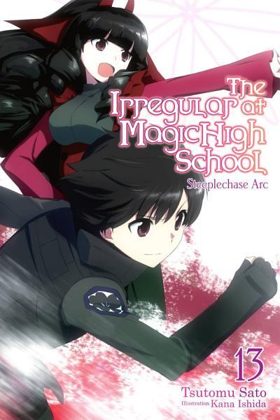 Download The Irregular at Magic High School  Vol  13  light novel  Book