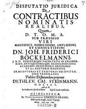 De contractibus nominatis realibus; praes. Joh. Frid. Boeckelmann