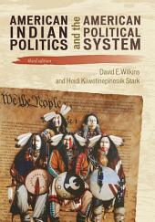 American Indian Politics and the American Political System: Edition 3