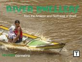 River Dwellers: From the Amazon to northeastern of Brazil