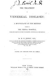 The Treatment of Venereal Diseases: A Monograph on the Method Pursued in the Vienna Hospital, Under the Direction of Prof. Von Sigmund; Including All the Formulae. Adapted and Arranged from the German