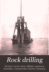 Rock drilling: with particular reference to open cut excavation and submarine rock removal
