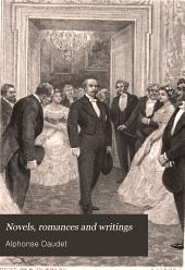 Novels, Romances and Writings: Volume 1