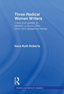 Three Radical Women Writers