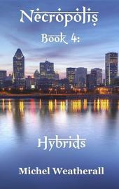 Necropolis: Book 4: Hybrids