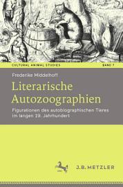 Literarische Autozoographien PDF