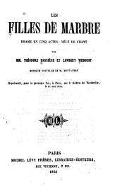 Les filles de marbre: drame en cinq actes