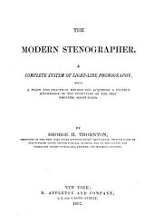 The Modern Stenographer: A Complete System of Light-line Phonography
