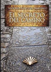 El secreto del Camino: Volumen 1