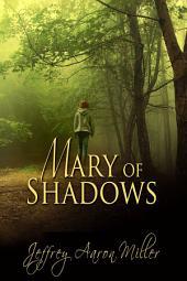Mary Of Shadows