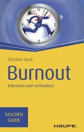 Burnout: Erkennen und verhindern