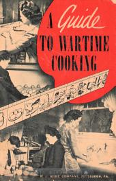 A Guide to Wartime Cooking