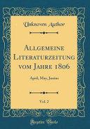 Allgemeine Literaturzeitung Vom Jahre 1806 Vol 2