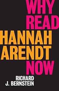 Why Read Hannah Arendt Now  Book