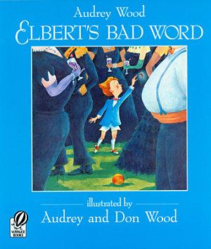 Elbert s Bad Word