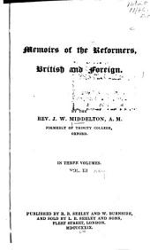 Memoirs of the Reformers: British and Foreign, Volume 3