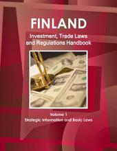 Finland Investment and Trade Laws and Regulations Handbook