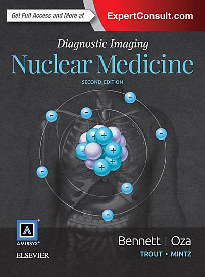 Diagnostic Imaging  Nuclear Medicine E Book PDF