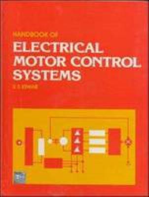 Handbook of Electrical Motor Control Systems PDF