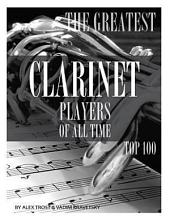 The Greatest Clarinet Players of All Time: Top 100