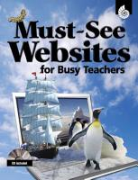 Must See Websites for Busy Teachers  Must See Websites  PDF