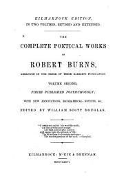 The Complete Poetical Works of Robert Burns: Arranged in the Order of Their Earliest Publication, Volume 2