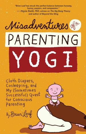 Misadventures of a Parenting Yogi