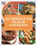 Alternative Flour Cookbook