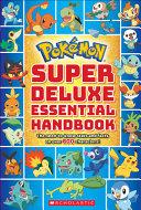 Pokemon Super Deluxe Essential Handbook Book