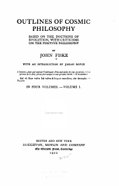 The Miscellaneous Writings of John Fiske: With Many Portraits of Illustrious Philosophers, Scientists, and Other Men of Note ...