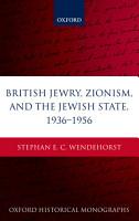 British Jewry  Zionism  and the Jewish State  1936 1956 PDF