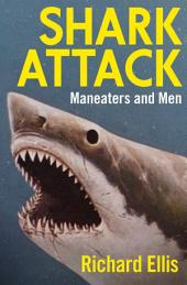 Shark Attack: Maneaters and Men