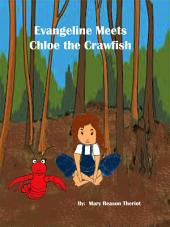 Evangeline Meets Chloe the Crawfish