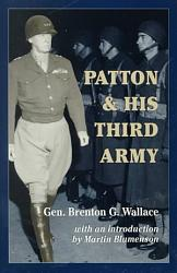 Patton And His Third Army Book PDF