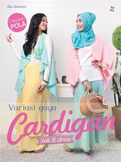 Variasi Gaya Cardigan: rok & dress