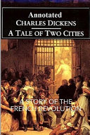 A Tale of Two Cities  A Story of the French Evolution   Annotated  PDF