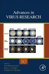 Advances in Virus Research: Volume 80