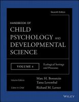 Handbook of Child Psychology and Developmental Science  Ecological Settings and Processes PDF