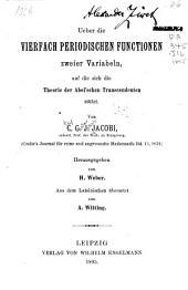 Ueber die vierfach periodischen functionen zweier variabeln: auf die sich die theorie der Abel'schen transcendenten stützt