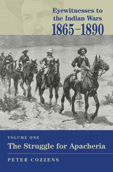 Download Eyewitnesses to the Indian Wars  1865 1890 Book