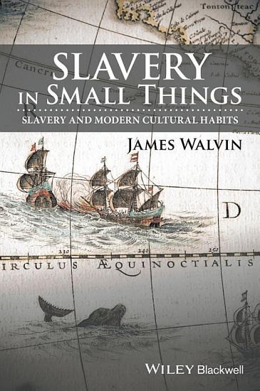 Slavery in Small Things PDF