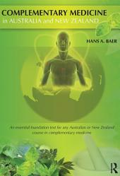 Complementary Medicine in Australia and New Zealand: Its popularisation, legitimation and dilemmas